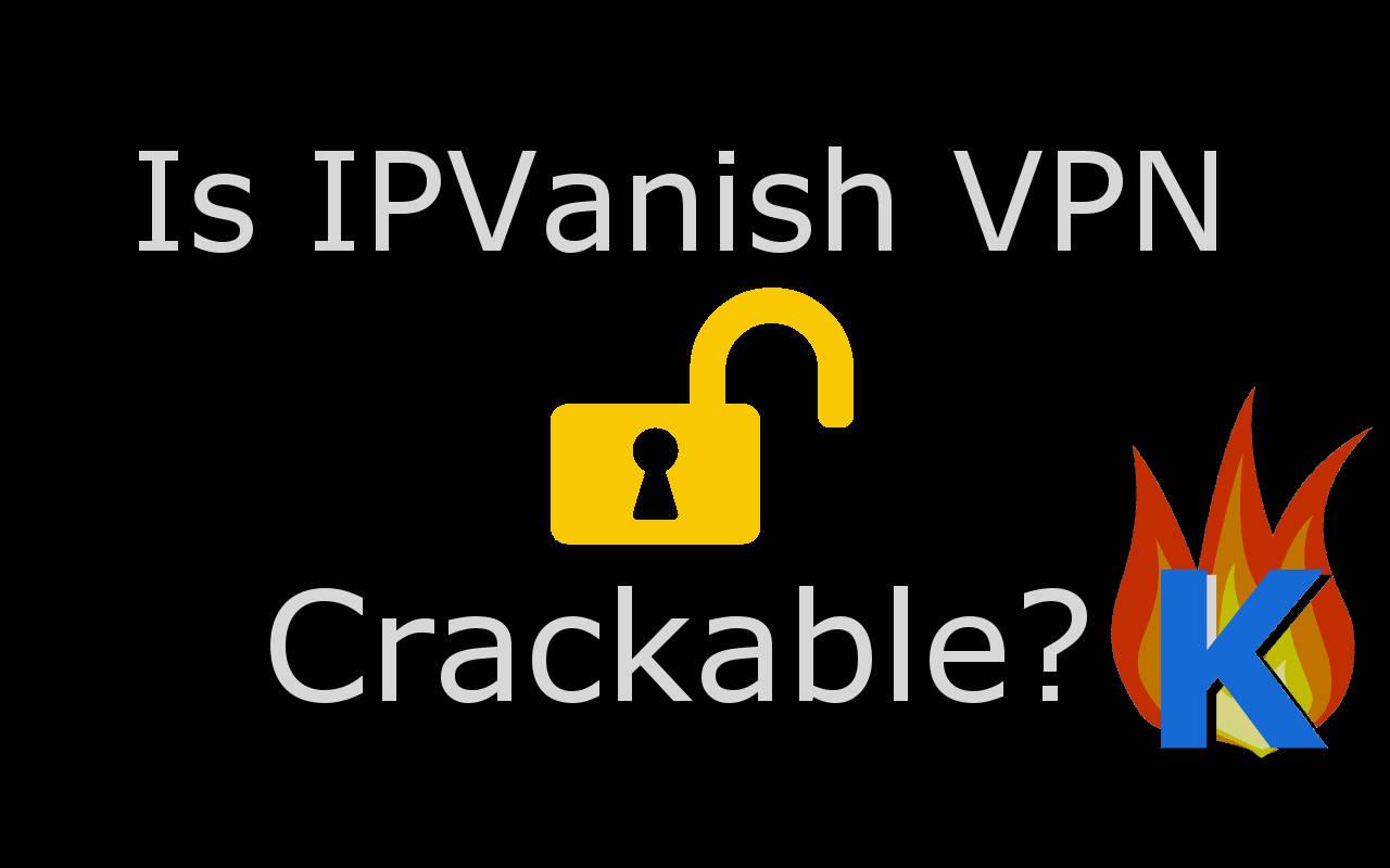 IPVanish Crack