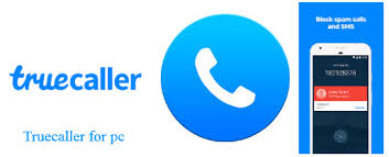 Truecaller for PC Full Download For All Version  Windows 7, 8, 8.1,10