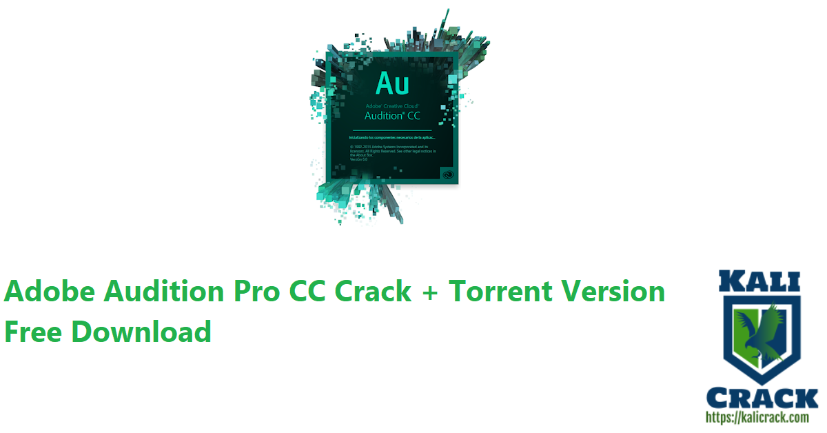 Adobe Audition Pro CC Crack + Torrent Version Free Download