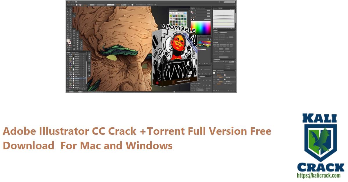 Adobe Illustrator CC Crack +Torrent Full Version Free Download For Mac and Windows
