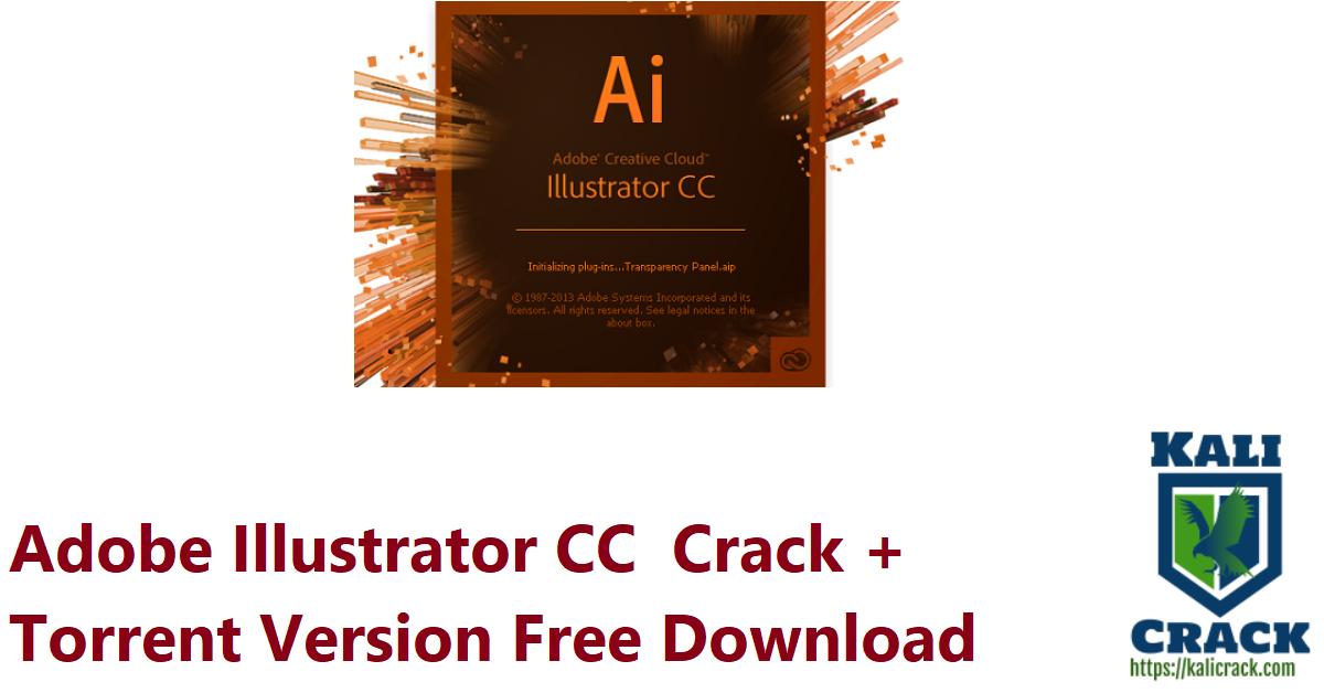Adobe Illustrator CC Crack + Torrent Version Free Download