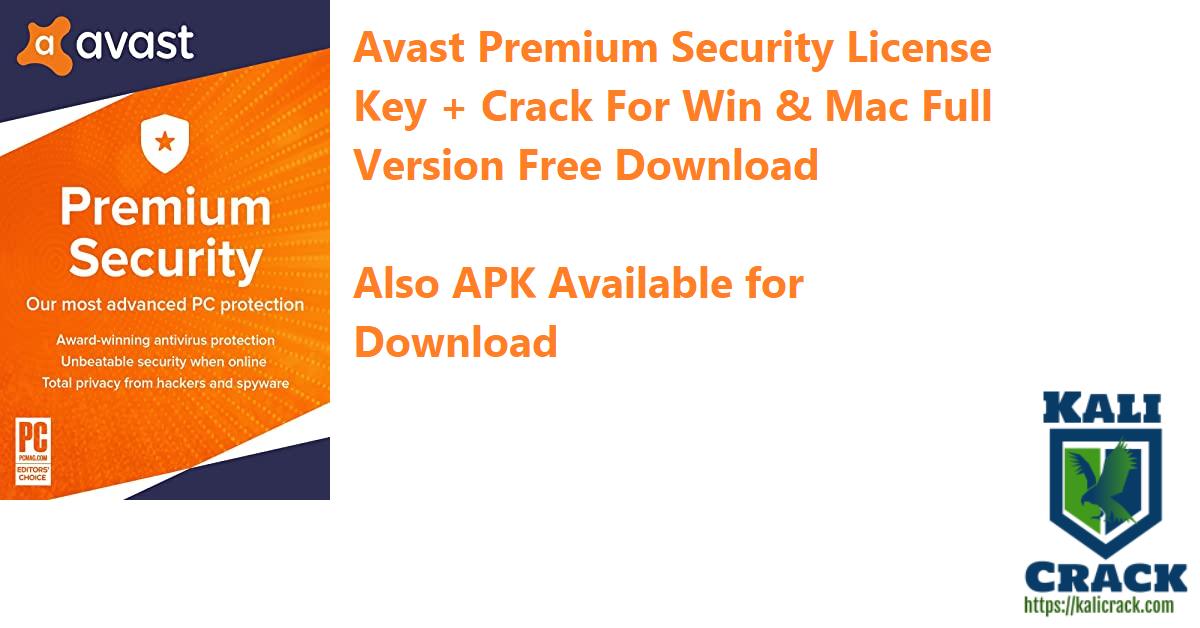 Avast Premium Security License Key + Crack For Win & Mac Full Version Free Download