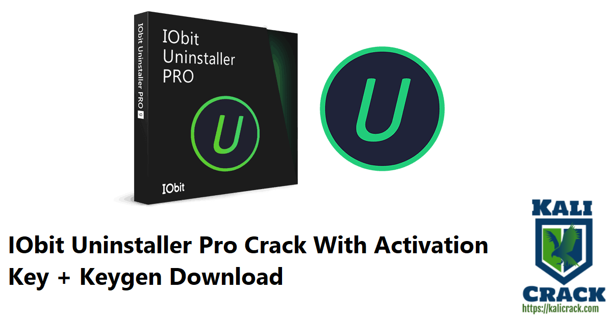 IObit Uninstaller Pro Crack With Activation Key + Keygen Download