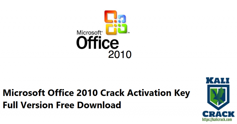 Microsoft Office 2010 Crack Activation Key Full Free Download