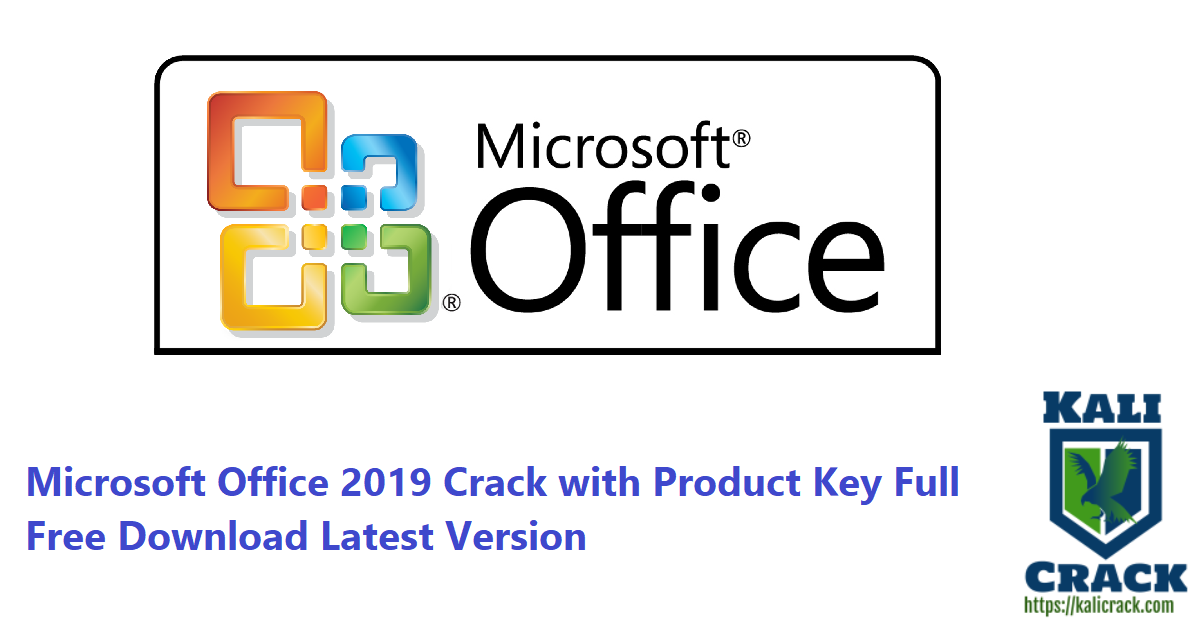 Microsoft Office 2019 Crack with Product Key Full Free Download Latest Version