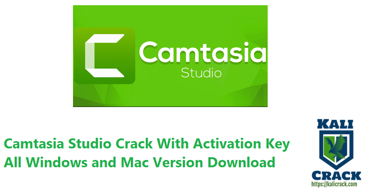 Camtasia Studio Crack With Activation Key All Windows and Mac Version Download