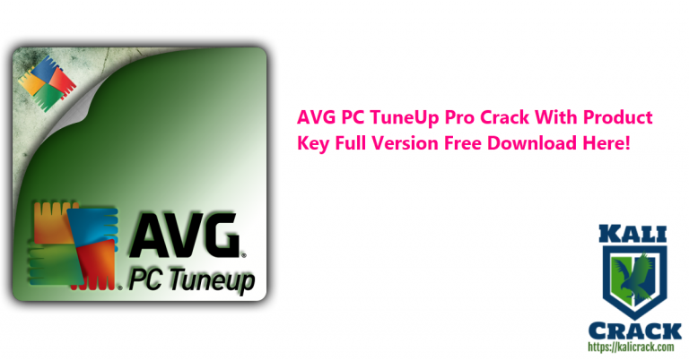 AVG PC TuneUp Pro 21.2 Build 2916 Crack With Product Key Download [2021]