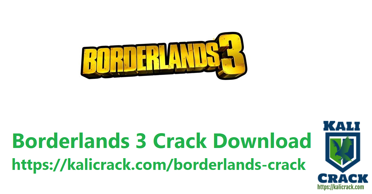 Borderlands 3 Crack + Patch Latest Version Download Here