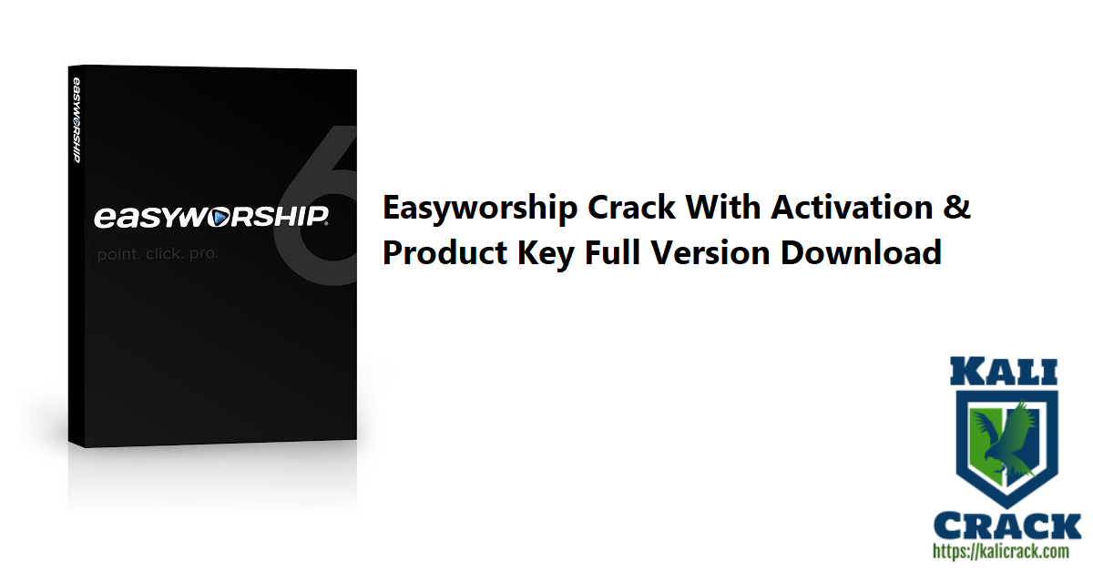 Easyworship Crack With Activation & Product Key Full Version Download-