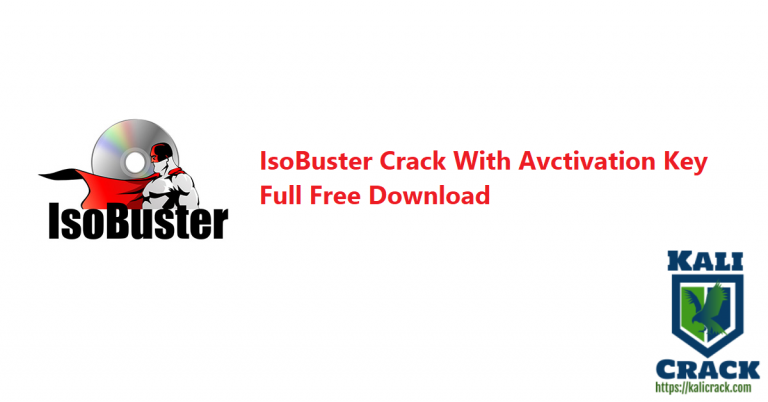 IsoBuster 4.8 Crack With Avctivation Key Full Version Download [2021]
