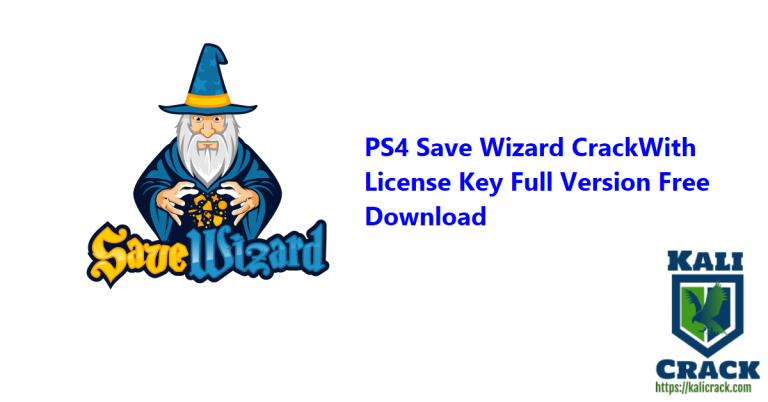 PS4 Save Wizard 1.0.7646.26709 Crack With License Key Free [2021]