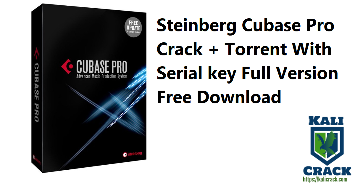Steinberg Cubase Pro Crack + Torrent With Serial key Full Version Free Download