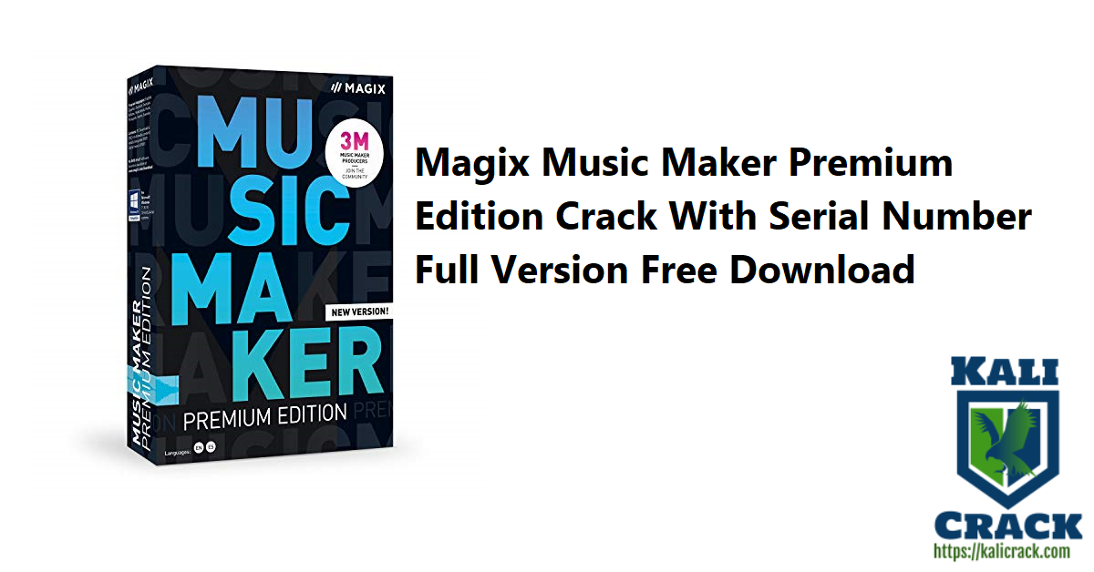 Magix Music Maker Premium Edition Crack With Serial Number Free Download