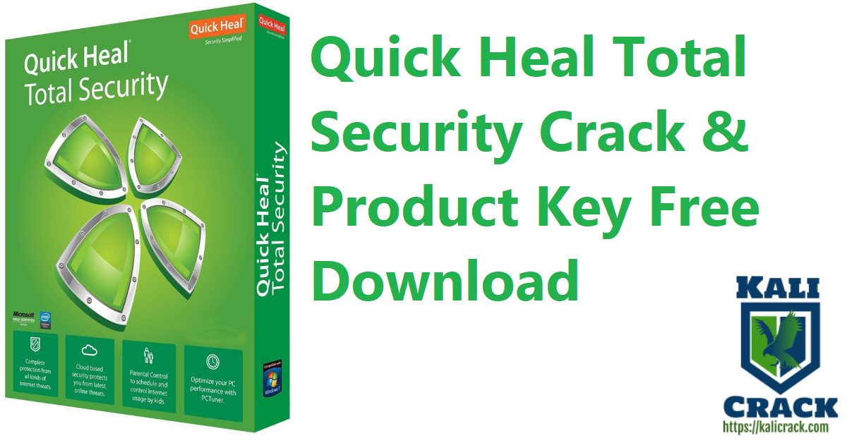Quick Heal Total Security Crack & Product Key Free Download