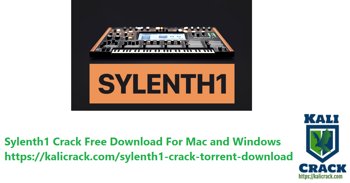 Sylenth1 Crack Free Download For Mac and Windows