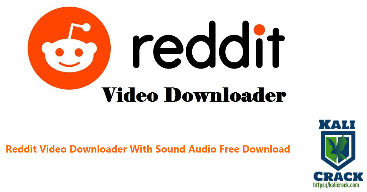 Reddit Video Downloader With Sound Audio Free Download